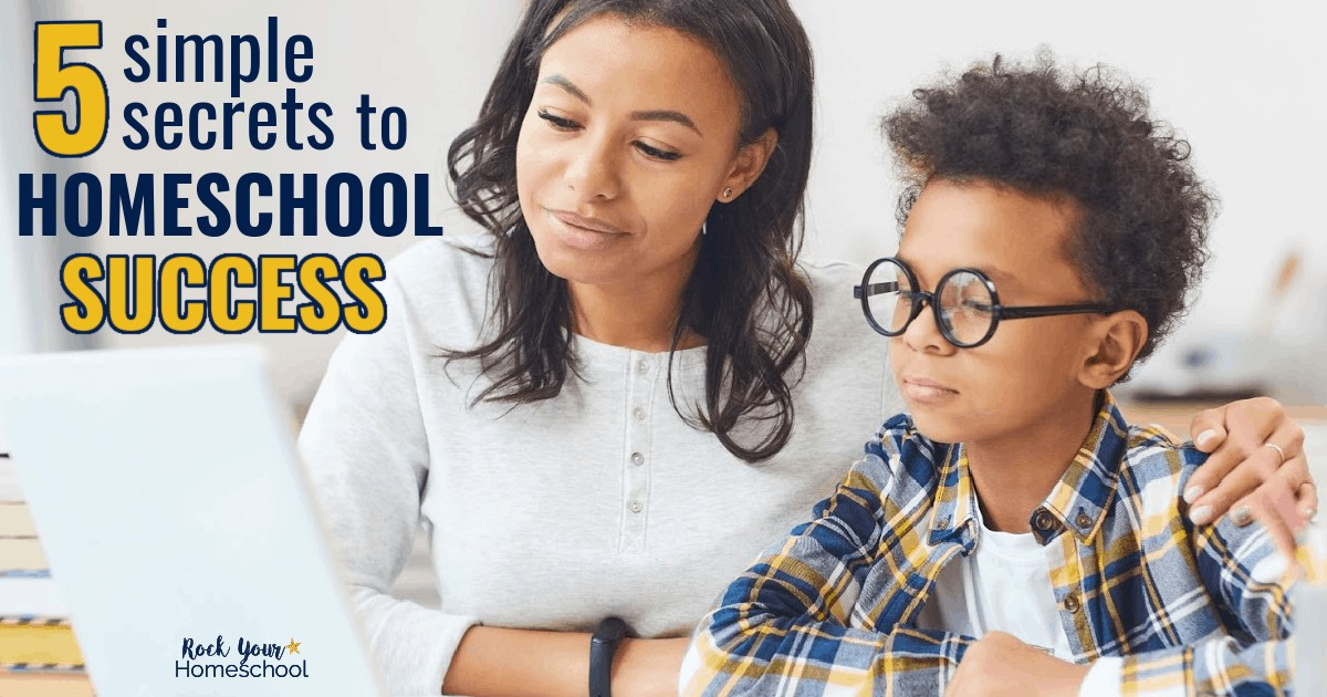 Find out how these 5 simple secrets to homeschool success can help you make it easier & more enjoyable for all.