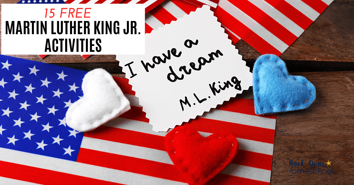 These 15 free Martin Luther King Jr. activities are fantastic ways to honor & celebrate this incredible individual with your kids.