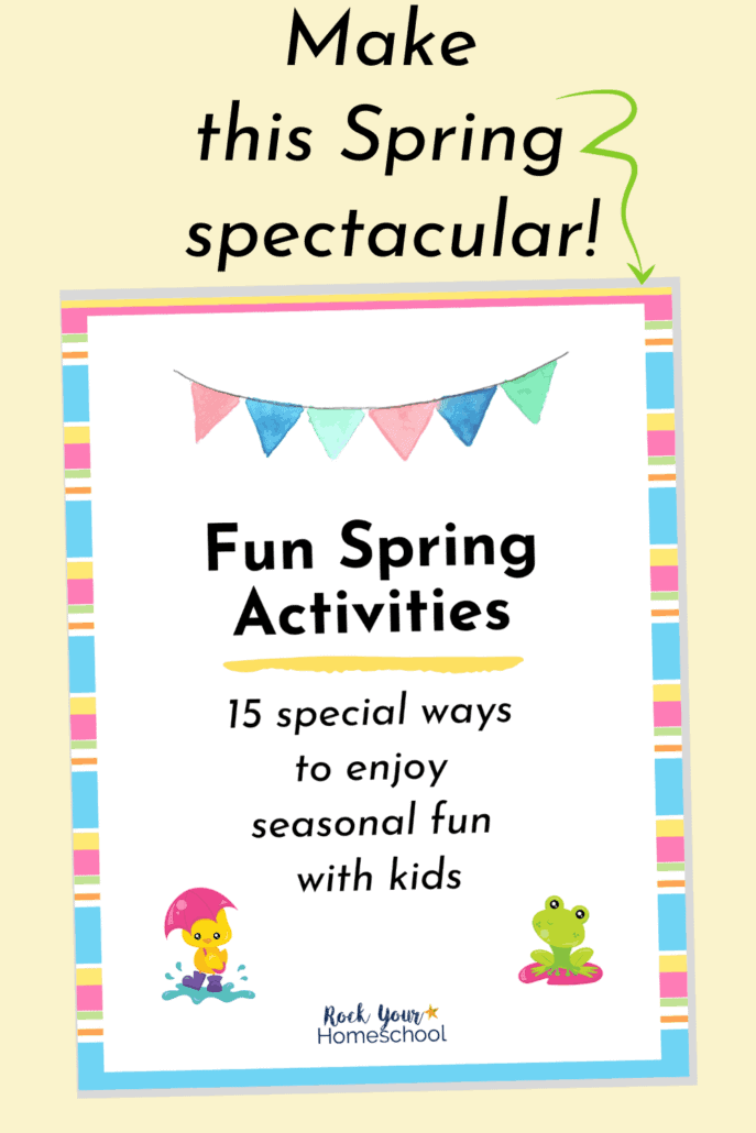 Spring Activities for Kids pack cover to feature the fantastic Spring fun you'll have with your kids using these print-and-go activities, games, & more