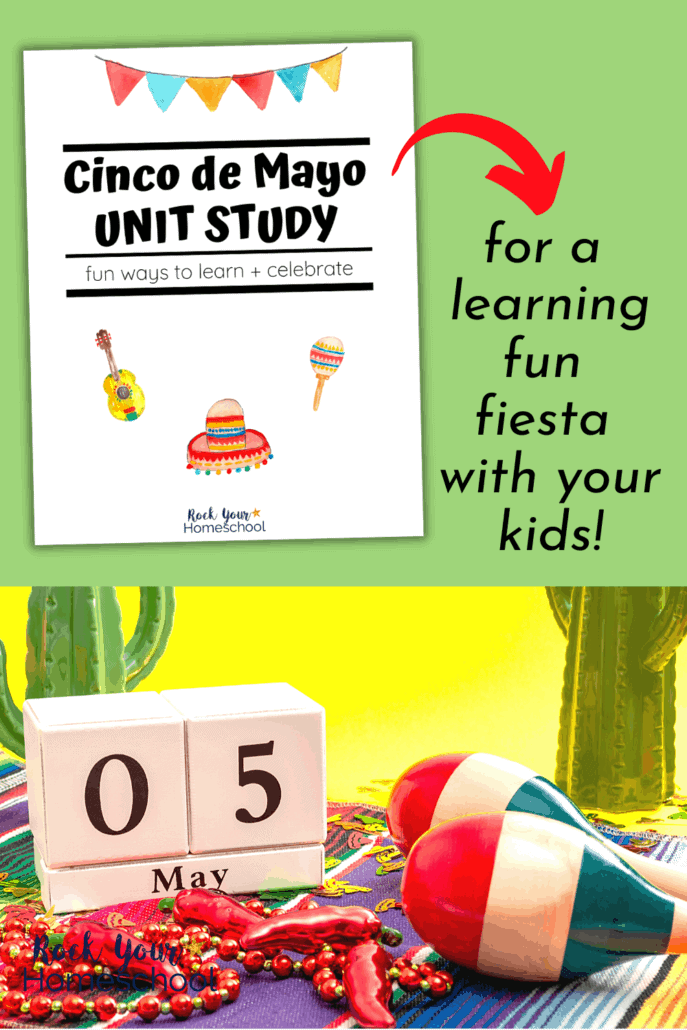 Cinco de Mayo Unit Study for a Fantastic Fiesta of Learning Fun with Kids