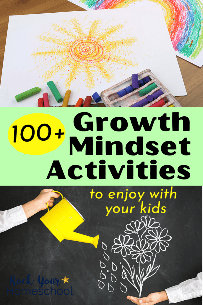 Chalk pastels with sun & rainbow pictures and adult holding yellow watering can with child holding chalk drawing of flowers to feature how you can enjoy these 100+ growth mindset activities with your kids