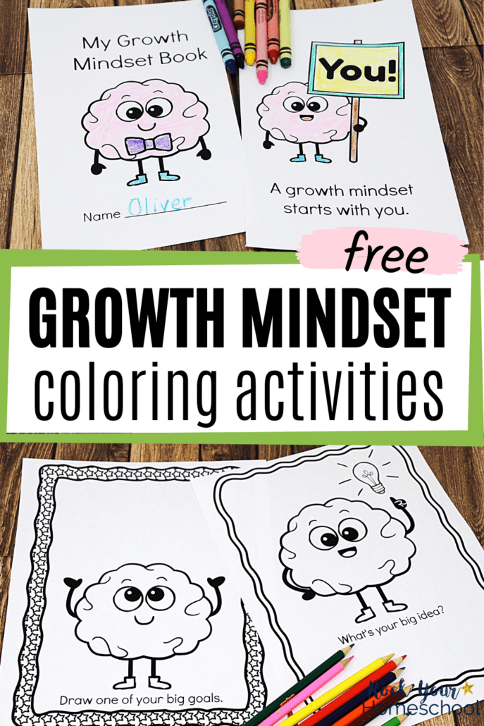 Growth mindset mini-coloring book with crayons and growth mindset coloring pages to feature how this free set of growth mindset coloring activities can make it fun for your kids to learn about and practice these important skills