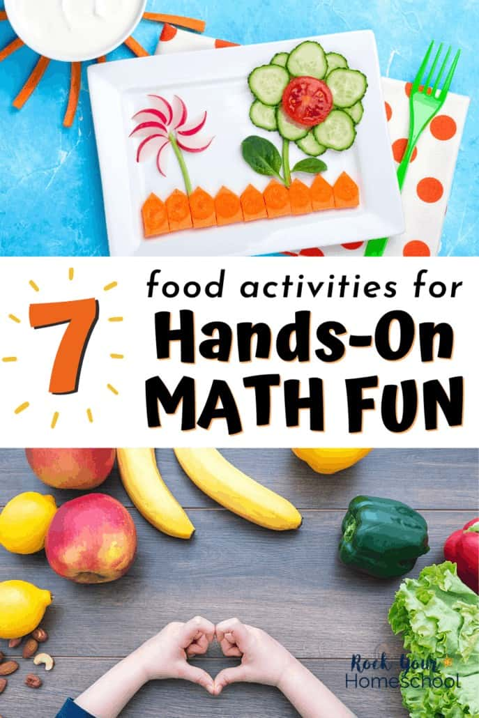 Cute picture using slices of cucumber, radish, carrots, & other vegetables with veggie dip and child making heart with fingers with fruits & veggies in background to feature how you can use these 7 food activities for hands-on math fun for kids
