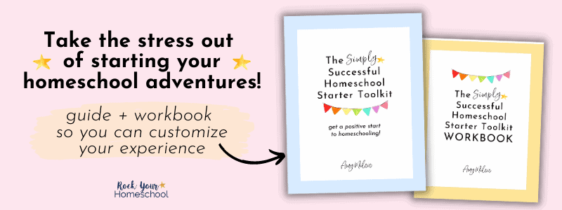 The Simply Successful Homeschool Starter Toolkit (and Workbook) covers to feature how you can take the stress out of starting your homeschool adventures with these resources