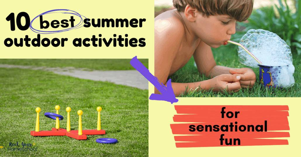 Enjoy the 10 best summer outdoor activities for sensational fun with your kids.