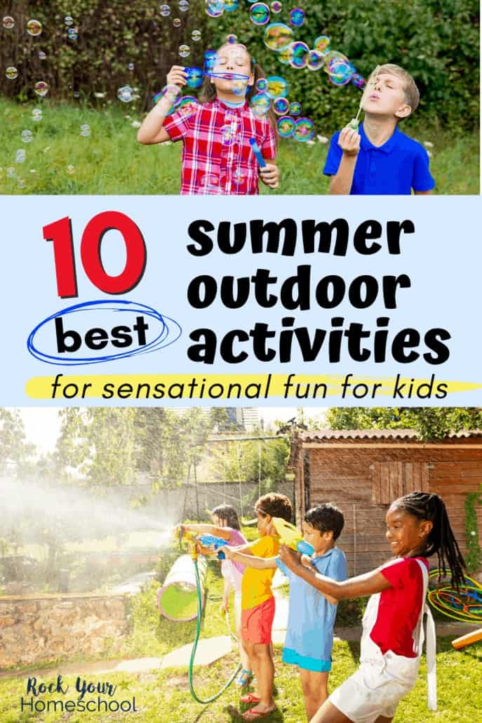 Kids blowing bubbles outside & kids spraying hoses & playing in the water to feature the 10 best summer outdoor activities for sensational fun