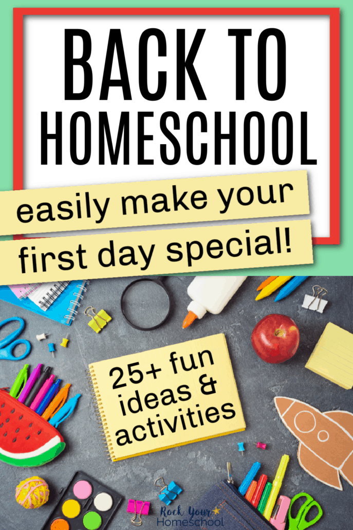 Variety of school supplies like notebooks, scissors, pens, rubberbands, paints, clips, magnifying glass, glue, crayons, apple, pins, & apple on black chalkboard to feature how you can use these 25+ first day ideas for special back to homeschool fun with your kids