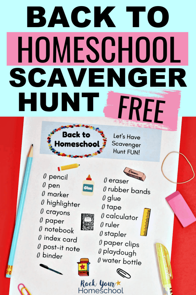 Back to Homeschool Scavenger Hunt with pencil, highlighter, rubberband, eraser, & paperclips to feature the fantastic fun you'll have with your kids using this free printable homeschool activity