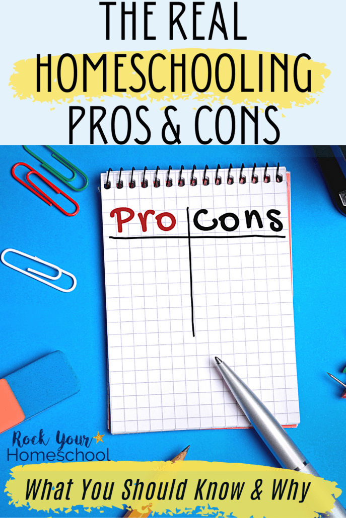 Pros and cons list on a notepad with paperclips, stapler, pen, pencil & eraser to feature how these real homeschooling pros and cons can help you make an informed decision if this type of lifestyle is best for your family