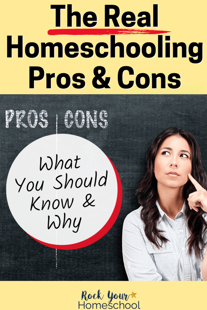 The Real Homeschooling Pros and Cons: What You Should Know and Why