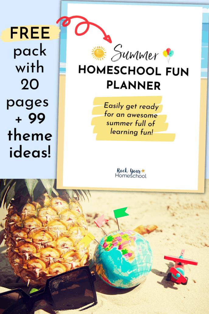 Free Summer Homeschool Fun Activities & Planner to Help You Make It Special