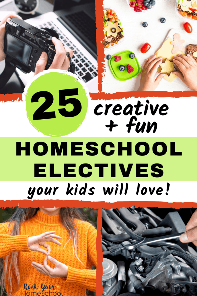 25 Creative & Fun Ideas for Homeschool Electives That Your Kids Will Love
