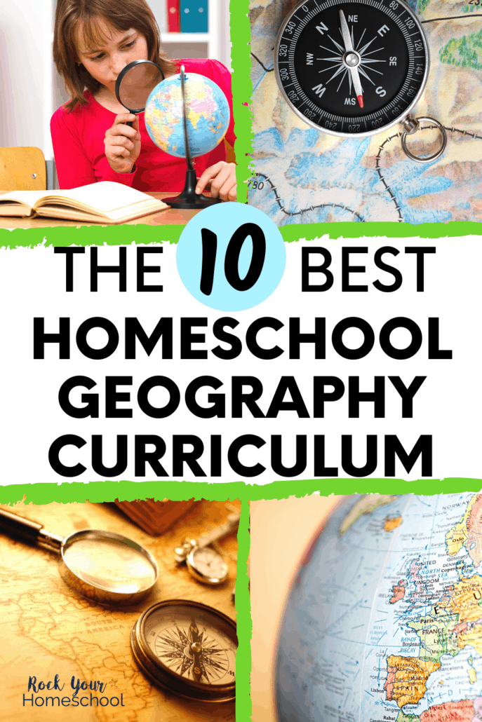 The 10 Best Homeschool Geography Curriculum Parents and Kids Love