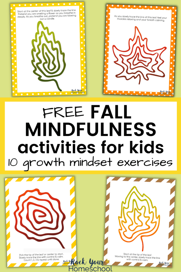 Simple, colorful leaves with mindfulness directions to feature how your kids can benefit from the growth mindset exercises with these 10 free Fall mindfulness activities for kids