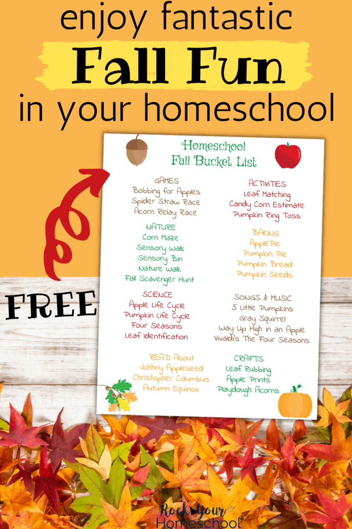 Homeschool Fall Bucket List printable with leaves to feature the fantastic family fun you'll have with this free printable