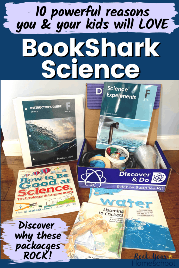 BookShark Science Level F package with Instructor's Guide, Science Experiments book, Discover & Do science supplies kit, and books to feature the 10 reasons you and your kids will love this homeschool science package