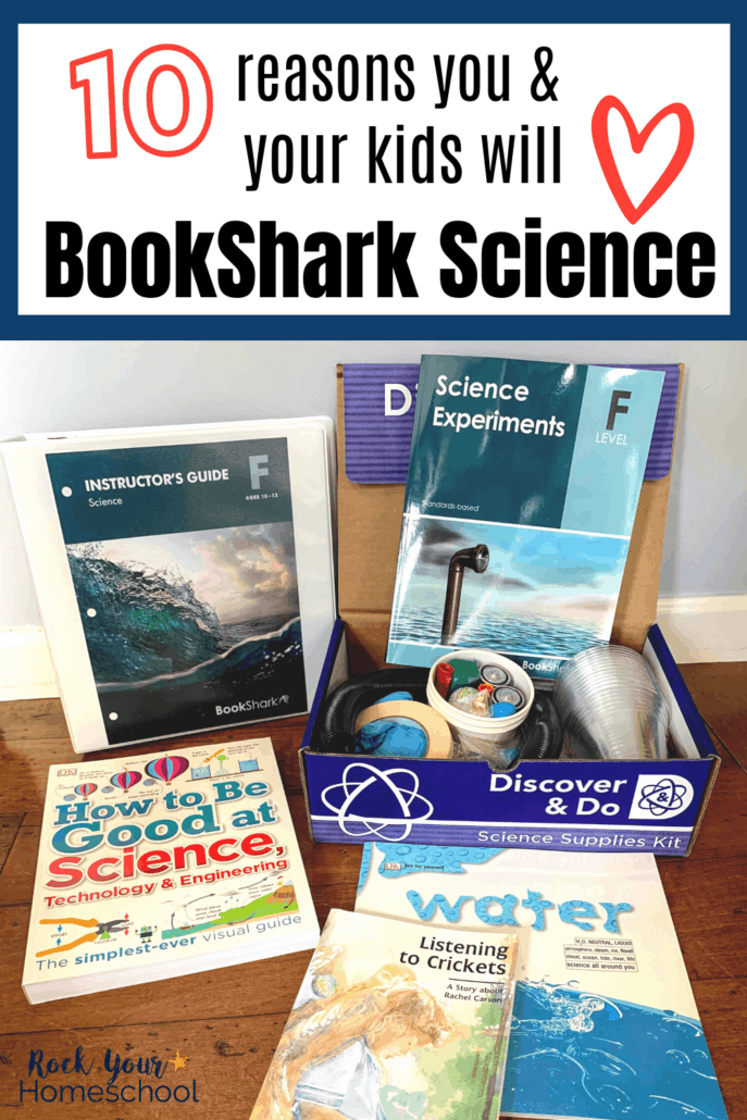10 Powerful Reasons You & Your Kids Will Love BookShark Science