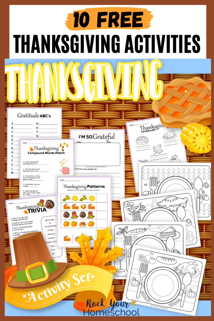 free Thanksgiving printables activity set with coloring placemats, trivia, patterns, gratitude ABCs, writing and drawing prompts, and vocabulary with pilgrim hat, pie, corn, and leaves