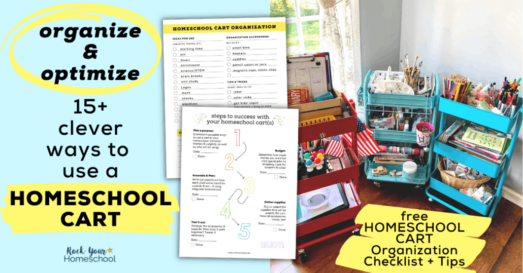 Discover how to enjoy the benefits of using a homeschool cart with these 15+ ideas and tips, as well as free printable checklist.
