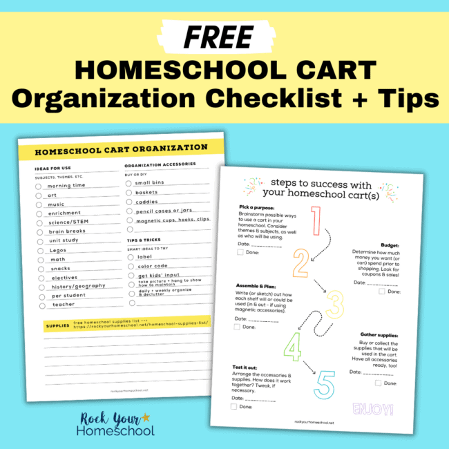 Grab this set of free homeschool cart organization checklist and tips to learn how to organize and optimize with this fantastic tool.
